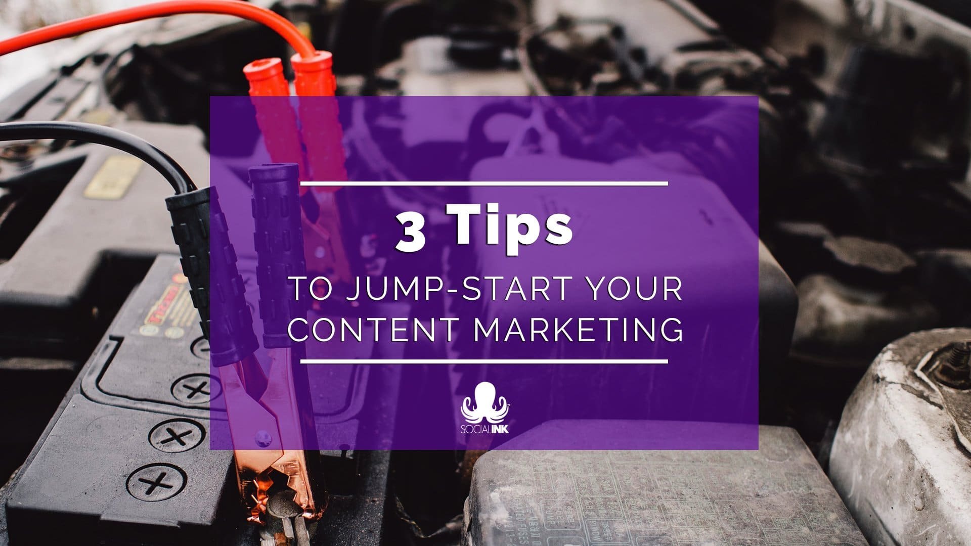 Jump-Start Content Marketing: 3 Tips to get Started