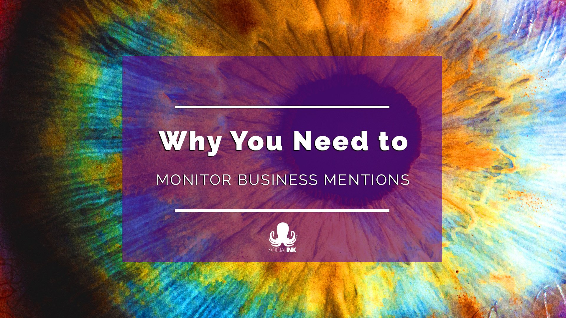 Why You Need to Monitor Business Mentions