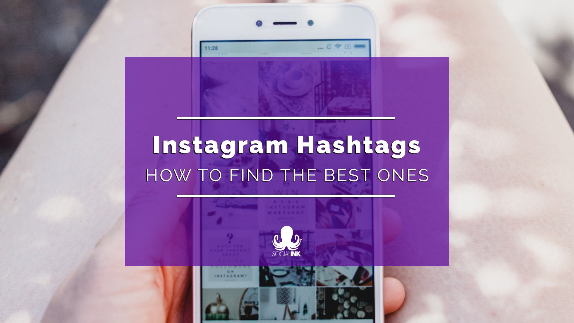 Best Instagram Hashtags: A Guide to Finding Your Niche