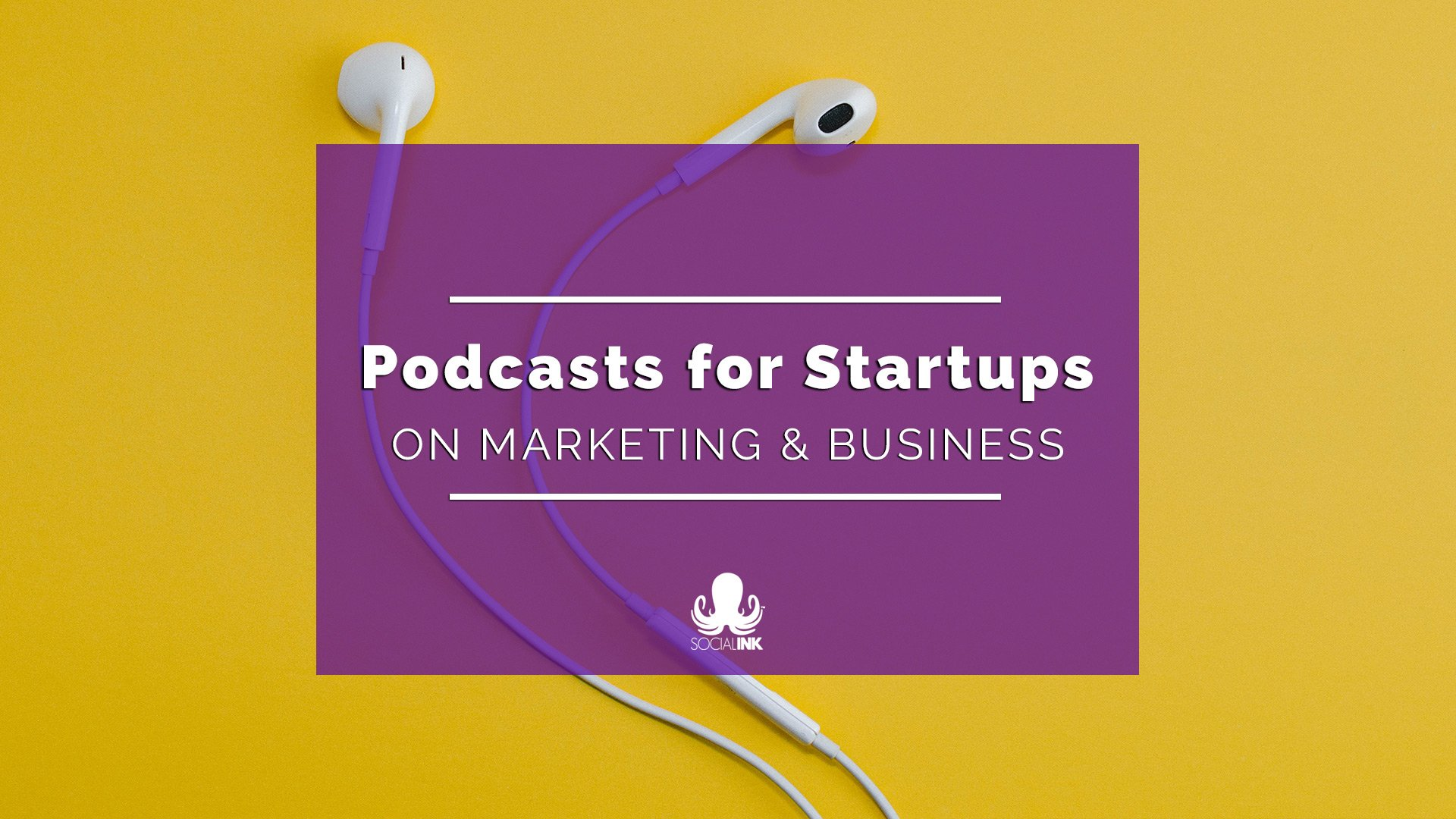 19 Marketing and Business Podcasts to Build a Great Business