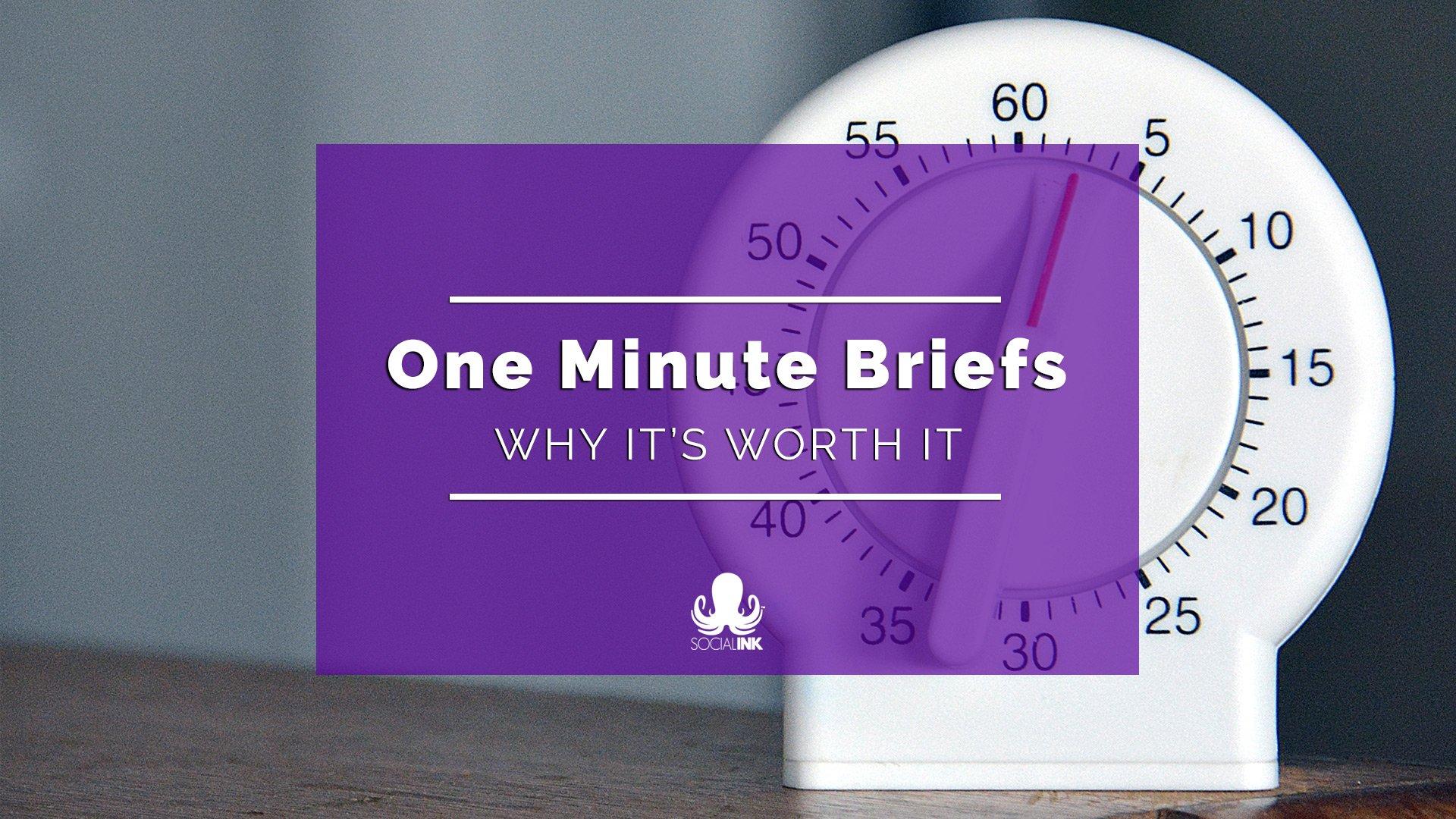 One Minute Briefs Benefits