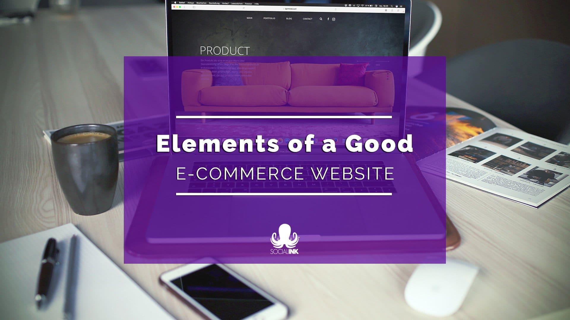 What a Good WordPress E-commerce Website Needs
