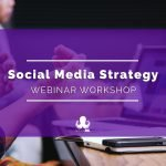 How to Build a Successful Social Media Strategy [Webinar]