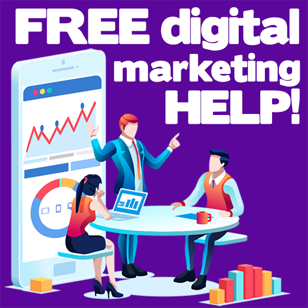 Free Digital Marketing Consultancy Help